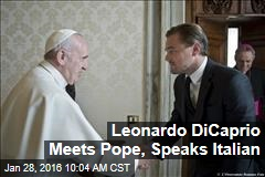 Leonardo DiCaprio Meets Pope, Speaks Italian