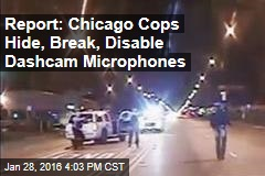 Report: Chicago Cops Hide, Break, Disable Dashcam Microphones