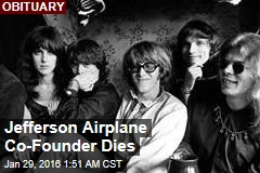 Jefferson Airplane Co-Founder Dies