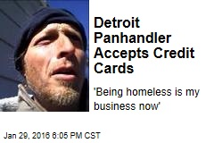 Detroit Panhandler Accepts Credit Cards