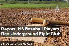 Report: HS Baseball Players Ran Underground Fight Club