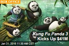 Kung Fu Panda 3 Kicks Up $41M