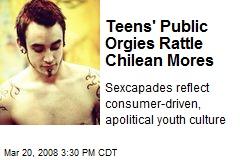 Teens' Public Orgies Rattle Chilean Mores