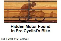 Hidden Motor Found in Pro Cyclist's Bike