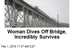 Woman Dives Off Bridge, Incredibly Survives