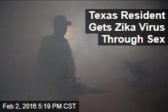 Texas Residents Gets Zika Virus Through Sex