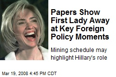 Papers Show First Lady Away at Key Foreign Policy Moments