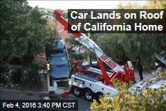 Car Lands on Roof of California Home