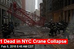 1 Dead in NYC Crane Collapse