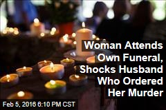 Woman Attends Own Funeral, Shocks Husband Who Ordered Her Murder