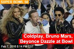 Coldplay, Bruno Mars, Beyonce Dazzle at Bowl