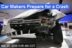 Car Makers Prepare for a Crash