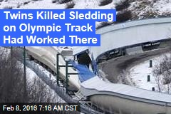 Twins Killed on Olympic Track Once Worked There