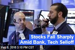 Stocks Fall Sharply Amid Bank, Tech Selloff