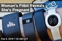 Woman's Fitbit Reveals She Is Pregnant