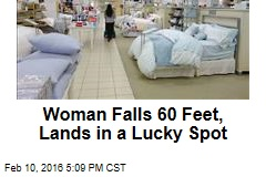 Woman Falls 60 Feet, Lands in a Lucky Spot