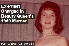 Ex-Priest Charged in Beauty Queen's 1960 Murder