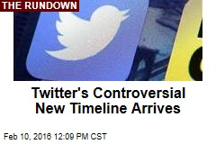 Twitter's Controversial New Timeline Arrives