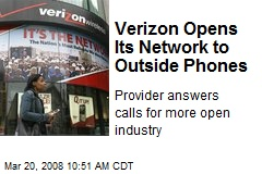 Verizon Opens Its Network to Outside Phones