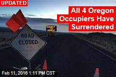 3 Ore. Occupiers Surrender; 4th Says 'Liberty or Death'