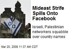 Mideast Strife Spills Onto Facebook