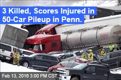 3 Killed, Scores Injured in 50-Car Pileup in Penn.