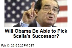 Will Obama Be Able to Pick Scalia's Successor?
