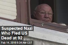 Suspected Nazi Who Fled US Dead at 92