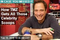 How TMZ Gets All Those Celebrity Scoops