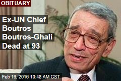 Ex-UN Chief Boutros-Ghali Dead at 93