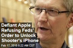 Defiant Apple Refusing Feds' Order to Unlock Shooter's iPhone