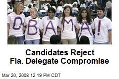 Candidates Reject Fla. Delegate Compromise