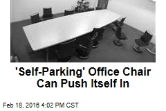 'Self-Parking' Office Chair Can Push Itself In