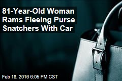 81-Year-Old Woman Rams Fleeing Purse Snatchers With Car