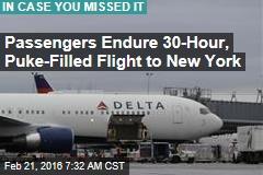 Passengers Endure 30-Hour, Puke-Filled Flight to New York