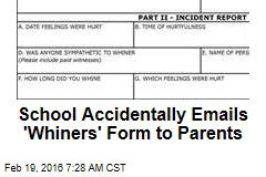 School Accidentally Emails 'Whiners' Form to Parents