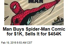 Man Buys Spider-Man Comic for $1K, Sells It for $454K