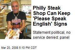Philly Steak Shop Can Keep 'Please Speak English' Signs