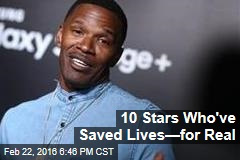 10 Stars Who've Saved Lives—for Real