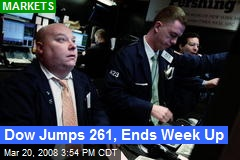 Dow Jumps 261, Ends Week Up