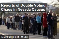 Reports of Double Voting, Chaos in Nevada Caucus