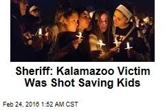Sheriff: Kalamazoo Victim Was Shot Saving Kids