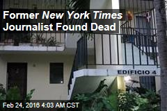 Former New York Times Journalist Found Dead