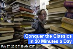Conquer the Classics in 20 Minutes a Day