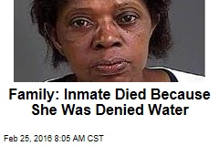 Suit: Inmate Died Because She Was Denied Water