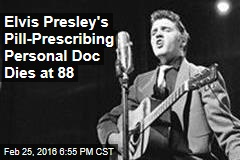 Elvis Presley's Pill-Prescribing Personal Doc Dies at 88