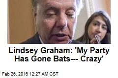 Lindsey Graham Is Not Holding Back