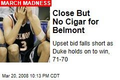 Close But No Cigar for Belmont