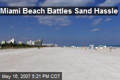 Miami Beach Battles Sand Hassle