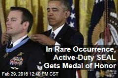 In Rare Occurrence, Active-Duty SEAL Gets Medal of Honor